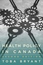 2016 health policy in canada 2e cvr